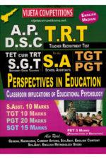 AP DSC TRT ( SGT , SA, TGT, PGT ) Perspective In Education - Classroom Implications Of Educational Psychology [ ENGLISH MEDIUM ]