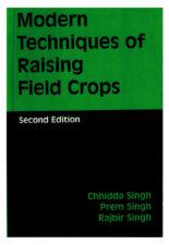 Modern Tecniques Of Raising Field Crops