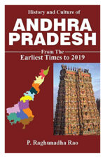 History and Culture of ANDHRA PRADESDH - from the Earliest times to 2019