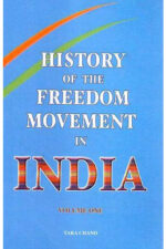 History of the Freedom Movement in India Volume One